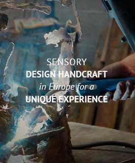 sensory design handcraft in Europe for a unique experience