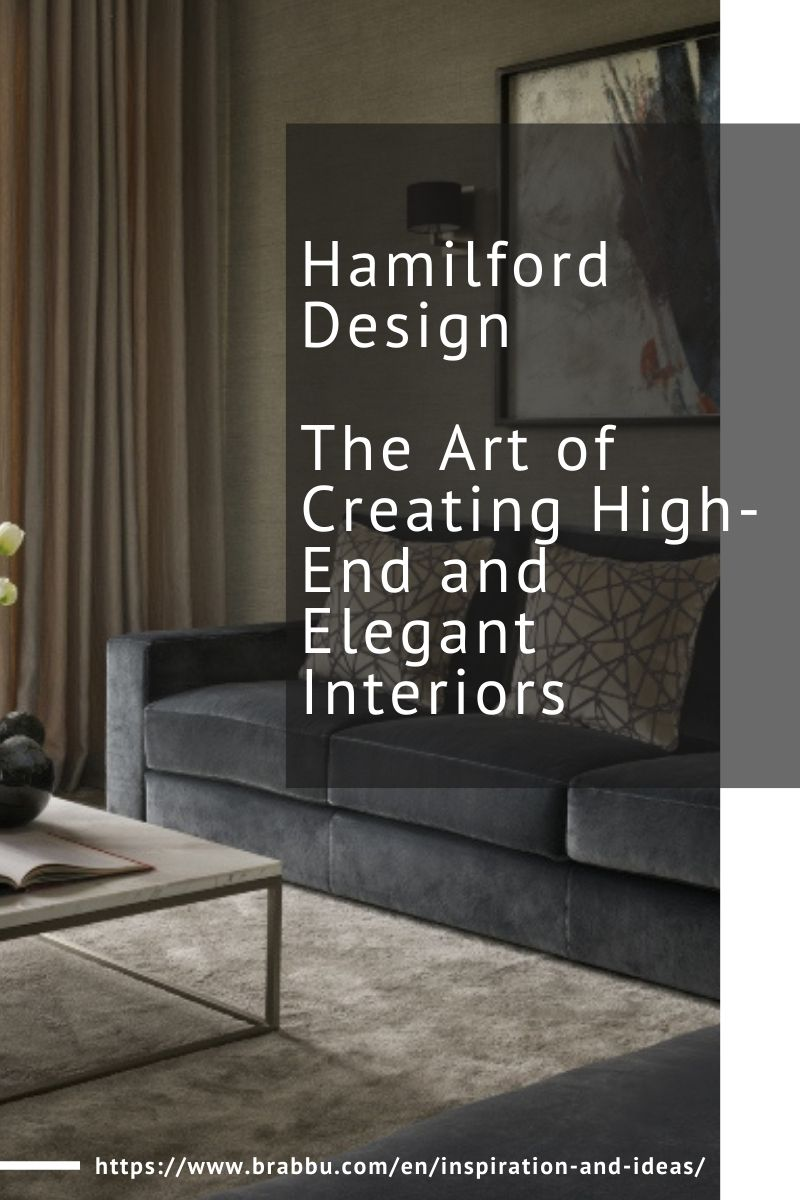 hamilford design Hamilford Design, The Art of Creating High-End and Elegant Interiors Hamilford Design The Art of Creating High End and Elegant Interiors 1 1