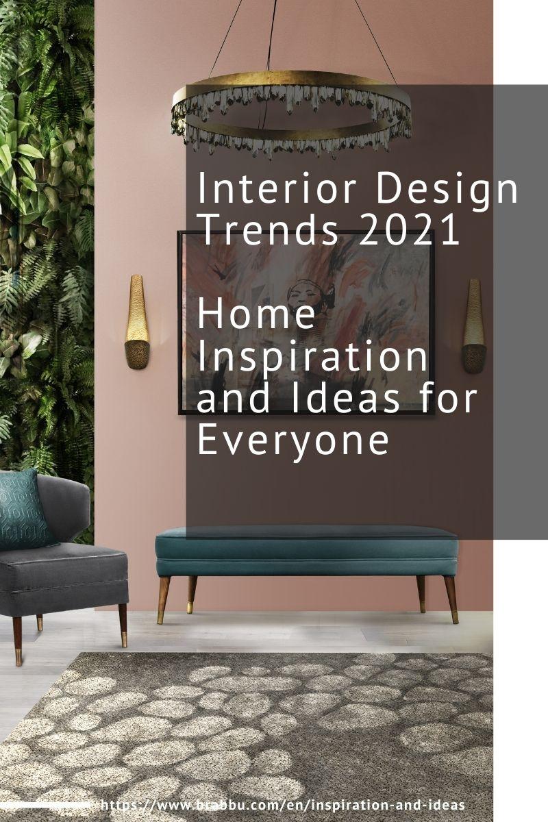 interior design trends 2021 Interior Design Trends 2021, Home Inspiration and Ideas for Everyone Interior Design Trends 2021 Home Inspiration and Ideas for Everyone 1 1