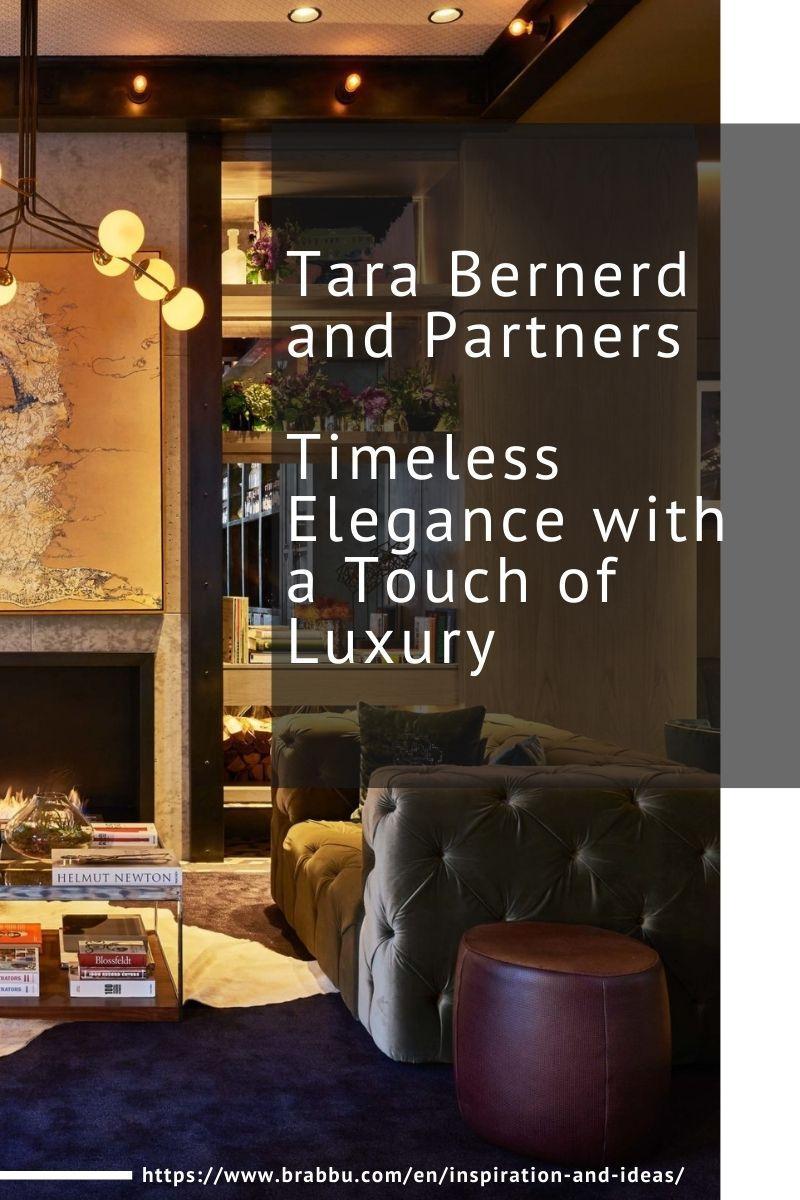 Tara Bernerd and Partners, Timeless Elegance with a Touch of Luxury tara bernerd and partners Tara Bernerd and Partners, Timeless Elegance with a Touch of Luxury Tara Bernerd and Partners Timeless Elegance with a Touch of Luxury 1 1