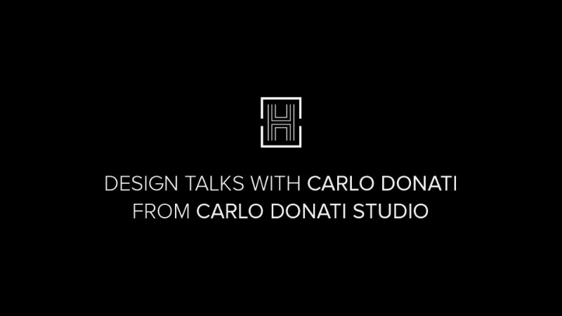 Design Talks: An Exclusive Interview with the Amazing Carlo Donati exclusive interview Design Talks: An Exclusive Interview with the Amazing Carlo Donati Design Talks An Exclusive Interview with the Amazing Carlo Donati 1