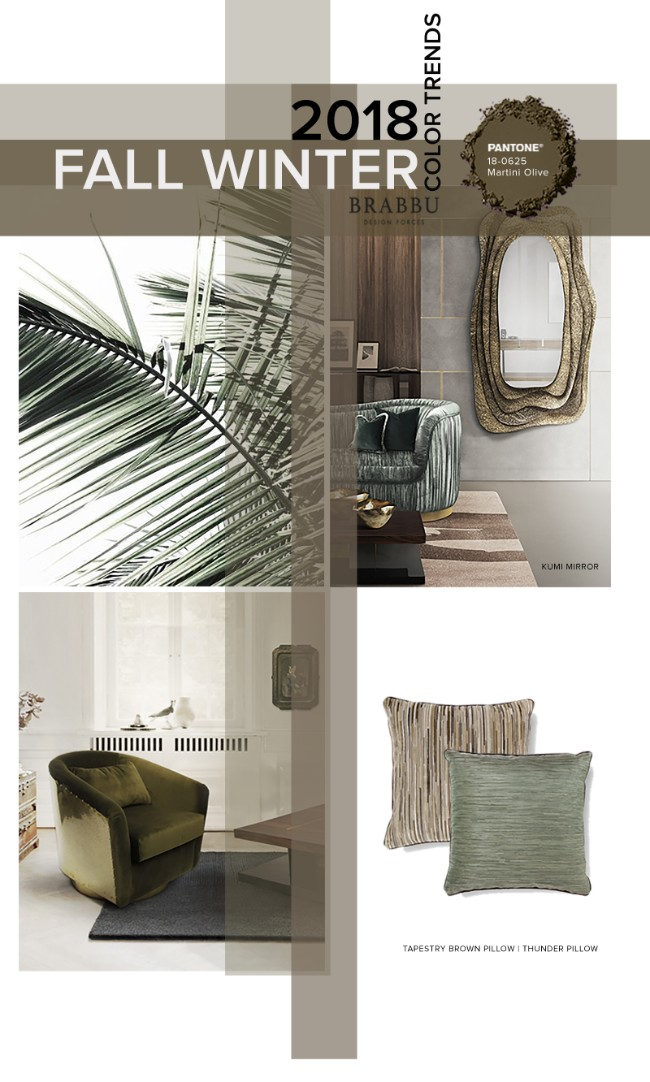 Fall Winter 2018 The Colours Unveiling New Home Decor Trends Martini Olive TrendsFall