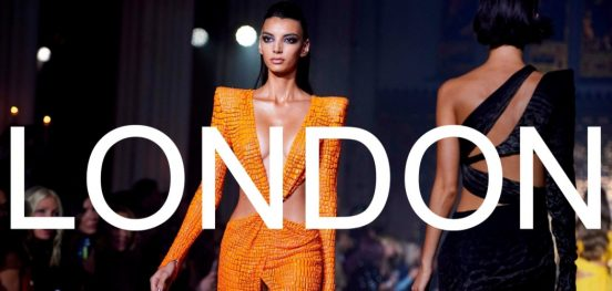 london fashion week 2019Everything You Need to Know About London Fashion Week 2019London Fashion Week 2019 1 552x263