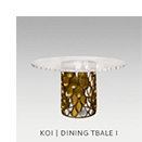KOI | DININIG TABLE by BRABBU